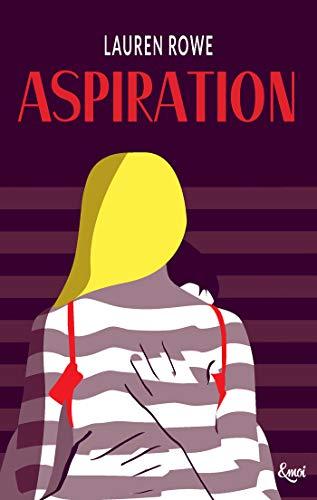 Aspiration : Kat et Josh #1 (&moi) par [Rowe, Lauren]