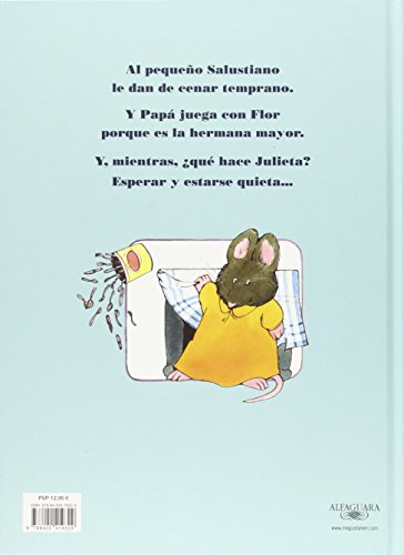 ¡Julieta, estate quieta! (Album Ilustrado (alfaguara)