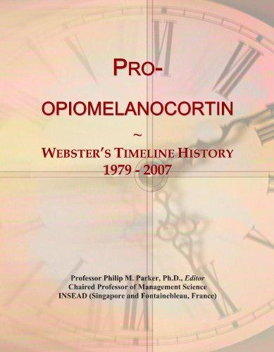 Pro-opiomelanocortin: Webster's Timeline History, 1979 - 2007
