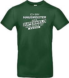 Shirtstown T-Shirt, Ich Bin Hausmeister, Weil Superheld kein Beruf ist, Sprüche Spruch Logo Tee Niki Lustig Fun Job Beruf Ausbildung, Farbe grün, Größe XXL