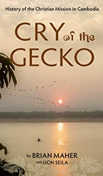 Cry of the Gecko by [Seila, Uon, Brian Maher]