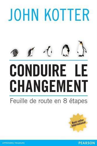 Conduire le changement : Feuille de route en 8 étapes