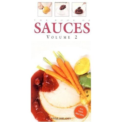 The Book of Sauces, Vol. 2 by Anne Sheasby (2002-06-04)