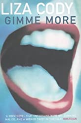 Gimme More (Bloomsbury Paperbacks) by Liza Cody (2001-04-09)