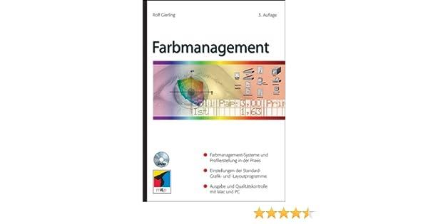 Farbmanagement: Amazon.de: Rolf Gierling: Bücher