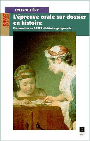 L'épreuve orale sur dossier en histoire, préparation au CAPES d'histoire-géographie