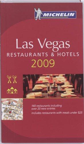 Michelin Las Vegas 2009: Resturants & Hotels par (Broché - Nov 1, 2008)