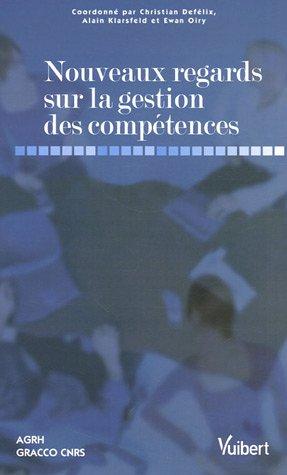 Nouveaux regards sur la gestion des compétences