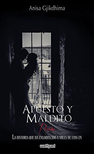APUESTO Y MALDITO - PASIÓN