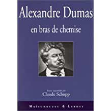 Alexandre Dumas en bras de chemise