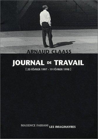 Journal de travail 1997-1998 par Arnaud Claass