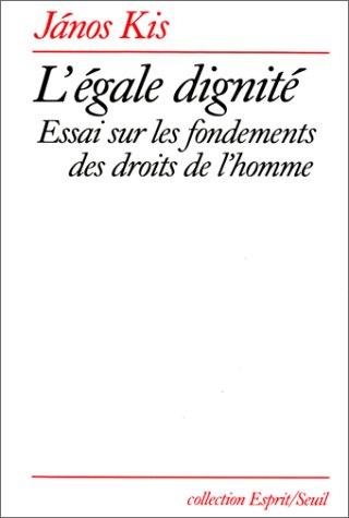 L' Égale dignité : Essai sur les f...