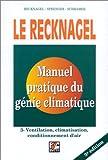 Image de Le Recknagel : Manuel pratique de génie climatique : Tome 3, Ventilation, climatisation, conditionnement d'air