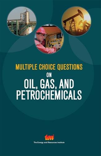 Multiple Choice Questions on Oil, Gas, and Petrochemicals
