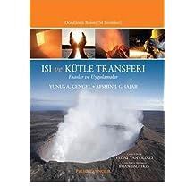 Isı ve Kütle Transferi (Çengel): Esaslar ve Uygulamalar