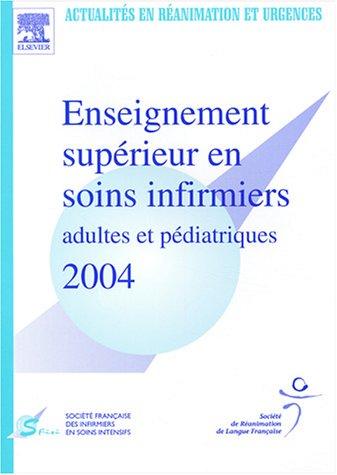 Enseignement Supérieur en Soins Infirmiers - Adult. et Péd. 2004: ADULT. ET PED. 2004