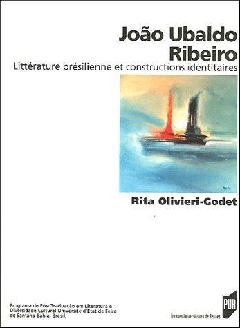 João Ubaldo Ribeiro : Littérature brésilienne et constructions identitaires