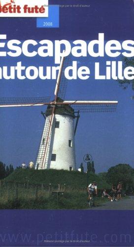 Petit Futé Escapades autour de Lille