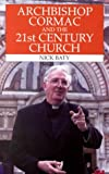 Archbishop Cormac and the 21st Century Church
