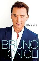 Bruno My Story by Bruno Tonioli (2013-07-03)