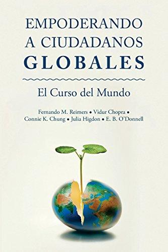 Empoderar Ciudadanos Globales: El Curso Mundial por Fernando M. Reimers