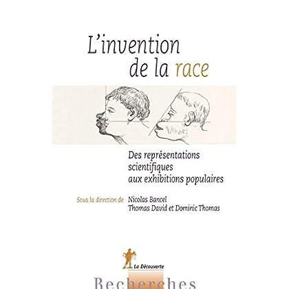 L'invention de la race (RECHERCHES)