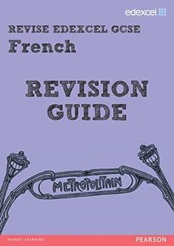 REVISE EDEXCEL: Edexcel GCSE French Revision Guide (REVISE Edexcel MFL) by [McNab, Rosi]