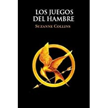 Los juegos del hambre / The Hunger Games (Spanish Edition) by Collins, Suzanne 1a 1a imp Edition (3/1/2012)