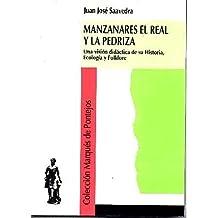 MANZANARES EL REAL Y LA PEDRIZA