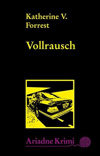 Vollrausch: Kate Delafields 8. Fall (Ariadne Krimi 1155)
