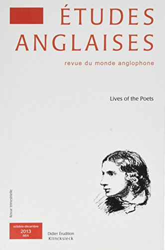 Etudes Anglaises 2013: Lives of the Poets par Klincksieck