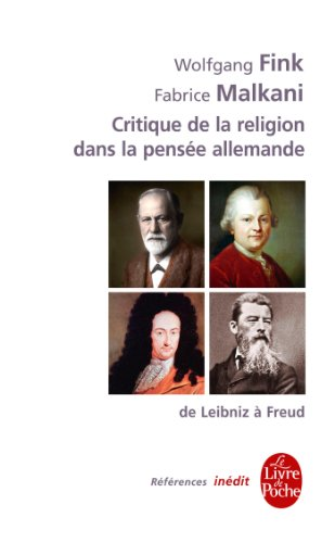 Critique de la religion dans la pensée allemande du XVIIIe au XXe siècles: Inédit