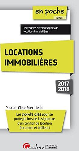 Locations immobilières : Les points clés pour se protéger lors de la signature d'un contrat de location (locataire et bailleur) par Pascale Clerc-Foechterlin
