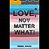 Love, No Matter What