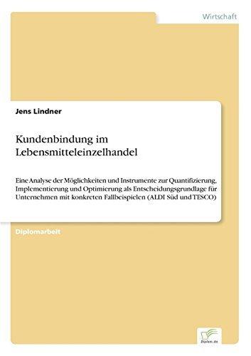 kundenbindung-im-lebensmitteleinzelhandel-eine-analyse-der-mglichkeiten-und-instrumente-zur-quantifi