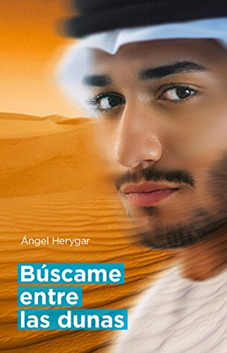 Búscame entre las dunas (Spanish Edition)