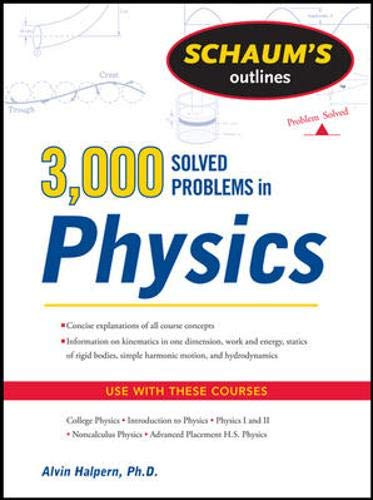 Schaum's 3,000 Solved Problems in Physics (Schaums Outlines)