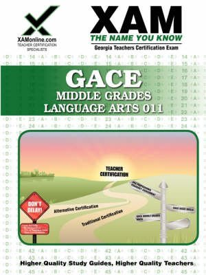 [GACE Middle Grades Language Arts 011: Teacher Certification Exam] (By: Sharon Wynne) [published: May, 2008]