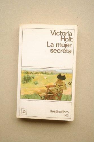 LA Mujer Secreta/the Secret Woman