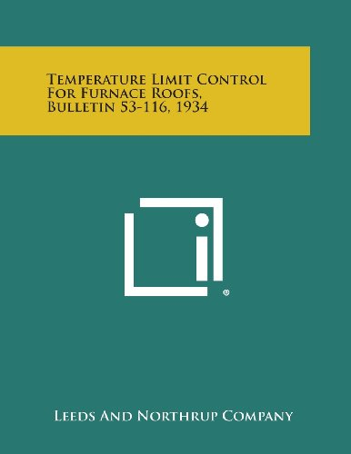 Temperature Limit Control for Furnace Roofs, Bulletin 53-116, 1934