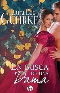 En busca de una dama par Laura Lee Guhrke