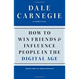 How to Win Friends and Influence People in the Digital Age.