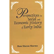 Perspectives in Social and Economic History of Early India
