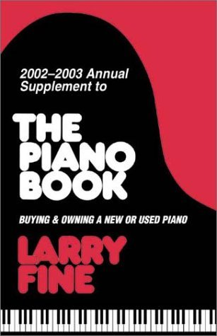 The Piano Book Supplement (Acoustic & Digital Piano Buyer) by Larry Fine (2002-09-02)