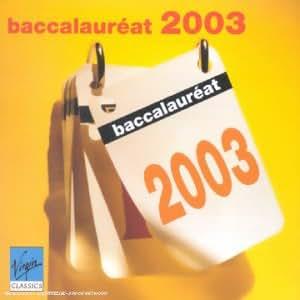 Baccalauréat 2003 : Toutes les oeuvres musicales du programme officiel 2003