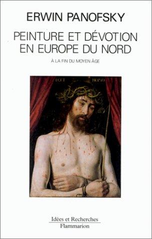 Peinture et dévotion en Europe du Nord à la fin du Moyen âge