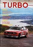 TURBO N? 145 du 01-06-1988 ESSAIS - CITROEN BX GTI 16V - MITSUBISHI GALANT GTI 16S - FORD SCORPIO 4X4 - RALLYES - 12 HEURES DE MARCHE - HASPENGOUW RALLY - TOUR DE CORSE - CIRCUIT - NEW RACE FESTIVAL - GR. A - LES BELGES - G.M. EN BELGIQU