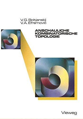 Anschauliche kombinatorische Topologie