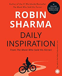Daily Inspiration From The Monk Who Sold His Ferrari by [Sharma, Robin]