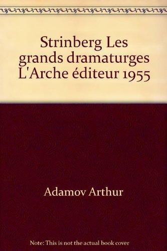 Strinberg Les grands dramaturges L'Arche éditeur 1955
